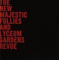 The New Majestic Follies and Lyceum Gardens Revue
