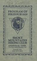 Annual Publication of the Smoky Mountains Hiking Club: Program of Hikes for 1929 and Other Information