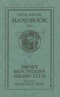 Sixth Annual Handbook of the Smoky Mountains Hiking Club: Program Hikes for 1931 and Other Information