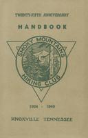 Twenty-Fifth Anniversary Handbook 1924-1949: Smoky Mountains Hiking Club
