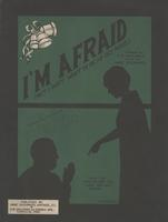 I'm afraid (but I don't want to be an old maid)