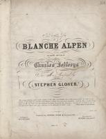 The song of Blanche Alpen