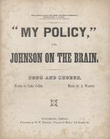 """My policy;"" or, Johnson on the brain"