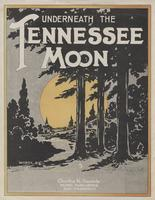 Underneath the Tennessee moon