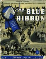 The Blue Ribbon, Official Organ Tennessee Walking Horse National Celebration