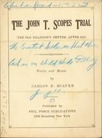 John T. Scopes Trial (The Old Religion's Better after All)