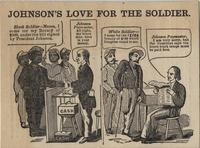 Johnson's Love for the Soldier: anti-Andrew Johnson political cartoon