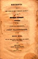 Receipts for the Cure of Most Diseases Incident to the Human Family by the Celebrated Indian Doctor, John Mackentosh, of the Cherokee Nation