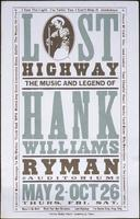 Lost Highway: The Music and Legend of Hank Williams
