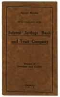Reports of President and Cashier, Solvent Savings Bank and Trust Company