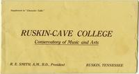 Ruskin Cave College Conservatory of Music and Arts, Supplement to