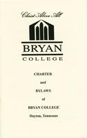 Charter and Bylaws of Bryan College in Dayton, Tennessee