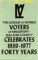 League of Women Voters of Kingsport-Sullivan County celebrataes 1939-1977, forty years