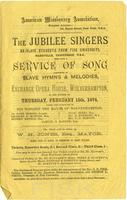 Service of Song, Slave Hymns [amp] Melodies, The Jubilee Singers