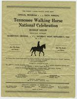 Official Program Sixth Annual Tennessee Walking Horse National Celebration
