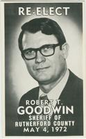 Re-elect Robert T. Goodwin Sheriff of Rutherford County